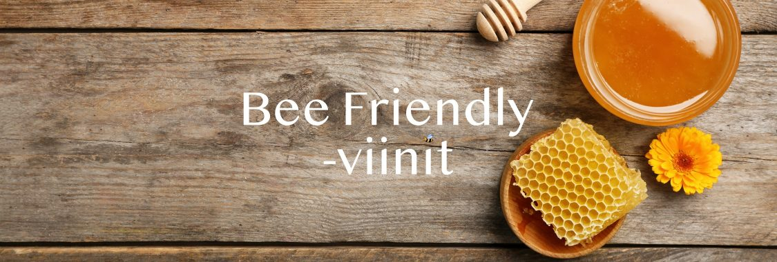 Bee Friendly -viinit